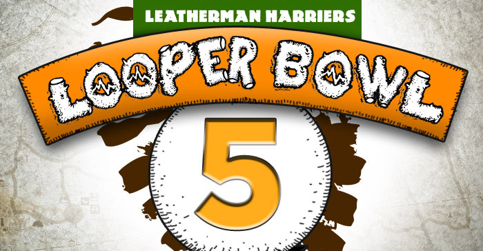 February 7, Looper Bowl Sunday